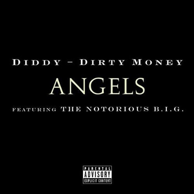 "Single Cover: ""Angels"" by Diddy/Dirty Money featuring The Notorious B.I.G."