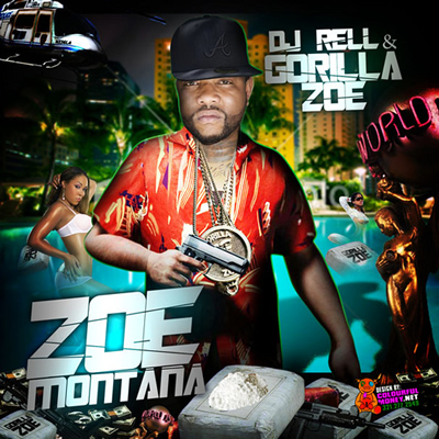 """Zoe Montana"" by DJ Rell and Gorilla Zoe"