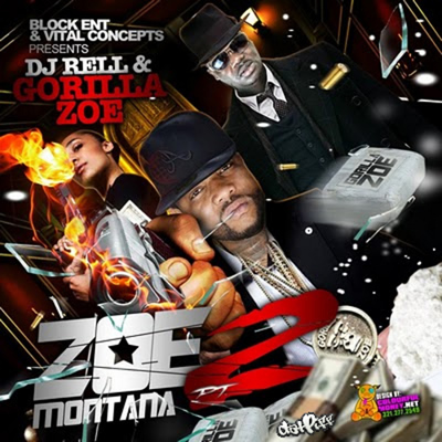 """Zoe Montana Pt. 2"" by DJ Rell and Gorilla Zoe"
