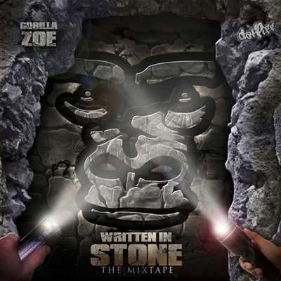 """Written in Stone: The Mixtape"" by Gorilla Zoe"