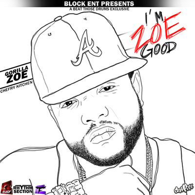 """I'm Zoe Good"" Mixtape by Gorilla Zoe"