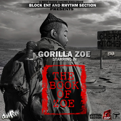 """The Book of Zoe"" Mixtape by Gorilla Zoe"