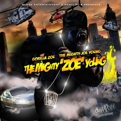 """The Mighty 'Zoe' Young"" Mixtape by Gorilla Zoe"