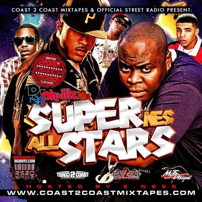 """Super NeS All Stars"" Mixtape by DJ NoPhrillz (Hosted by Ness)"