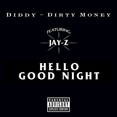 """Hello Good Night"" by Dirty Money featuring Jay-Z"