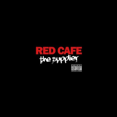 """The Supplier"" Mixtape by Red Cafe"