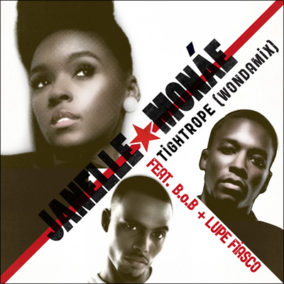 """Tightrope (Wondamix)"" by Janelle Monae featuring B.o.B and Lupe Fiasco"