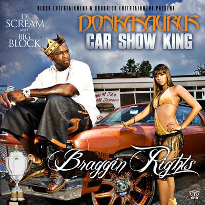 """Braggin Rights"" Mixtape by DJ Scream and Big Block (Front Cover)"