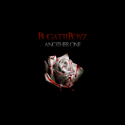 """Another One"" by the Bugatti Boyz (Diddy and Rick Ross) (Single Cover)"