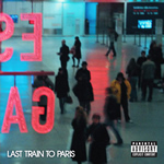 """Last Train to Paris"" by Diddy/Dirty Money"