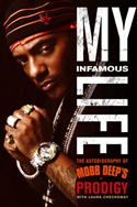 """My Infamous Life: The Autobiography of Mobb Deep's Prodigy"" Book Cover"