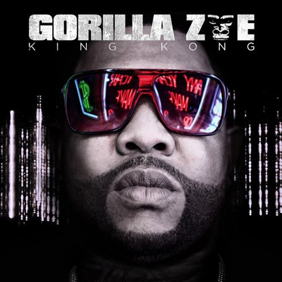 """King Kong"" by Gorilla Zoe (Album Cover)"