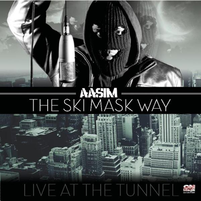"""Live at the Tunnel: The Ski Mask Way"" Mixtape by Aasim (Front Cover)"