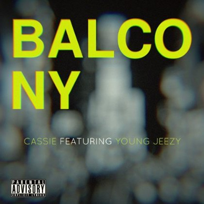 """Balcony"" by Cassie featuring Young Jeezy (Single Cover)"