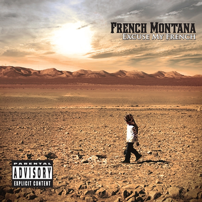 """Excuse My French"" by French Montana (Album Cover)"