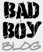 Bad Boy Blog
